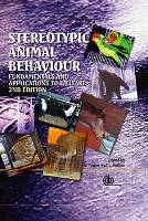 Stereotypic Animal Behaviour - Fundamentals and Applications to Welfare