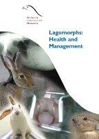 Lagomorphs: Health and Management