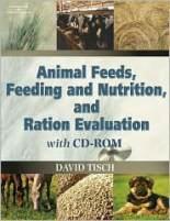 Animal Feeds, Feeding and Nutrition