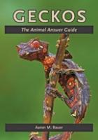 Geckos: The Animal Answer Guide