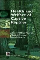 Health and Welfare of Captive Reptiles
