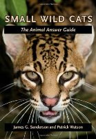 Small wild cats – the animal answer guide